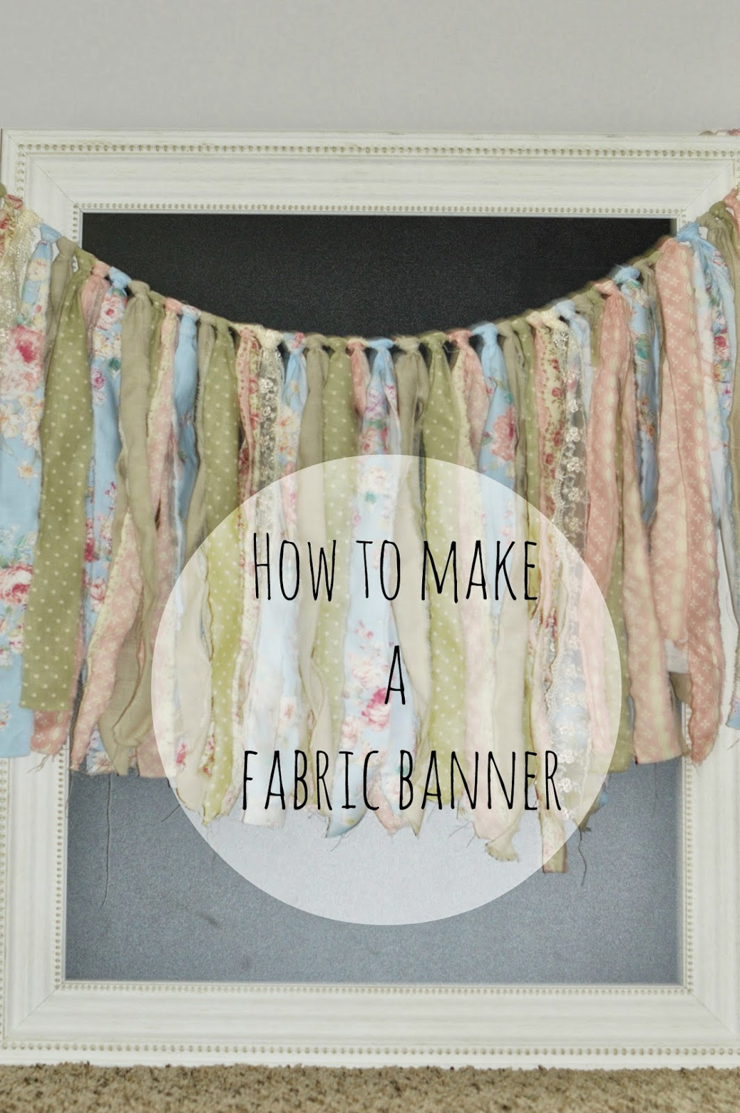 Imperfect Perfection Diy Fabric Banner