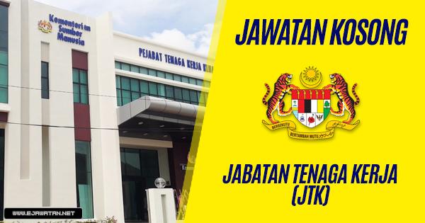 jawatan kosong Jabatan Tenaga Kerja (JTK) 2019