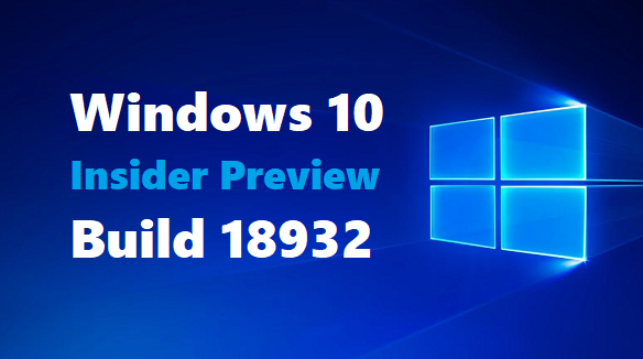 Windows 10 Insider Preview Build 18932