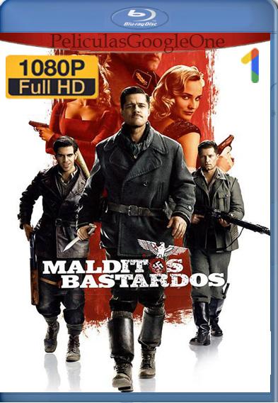 Malditos Bastardos (2009) [1080p] [Latino-Ingles] [Luiyi21HD]