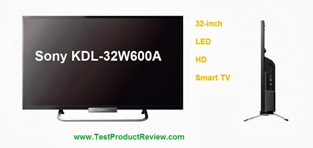 Sony KDL-32W600A 32-inch Smart HD LED TV price, specs and quick review