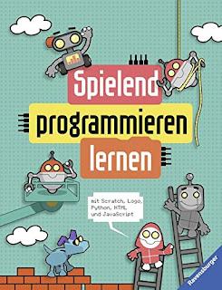 Erstes Programmieren spielerisch lernen mit Max Wainerwright - Spielend programmieren lernen