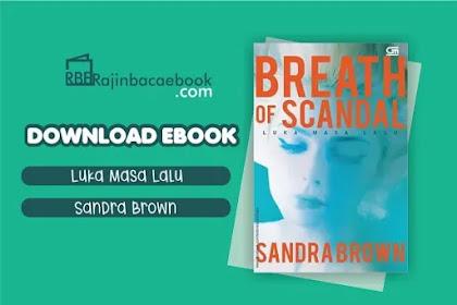 Download Novel Luka Masa Lalu by Sandra Brown Pdf