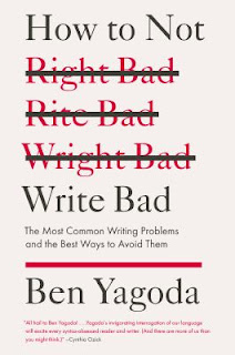 How to Not Write Bad by Ben Yagoda book cover