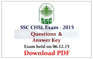 SSC CHSL 2015 Question Papers with Answer Key -Held on 06.12.2015