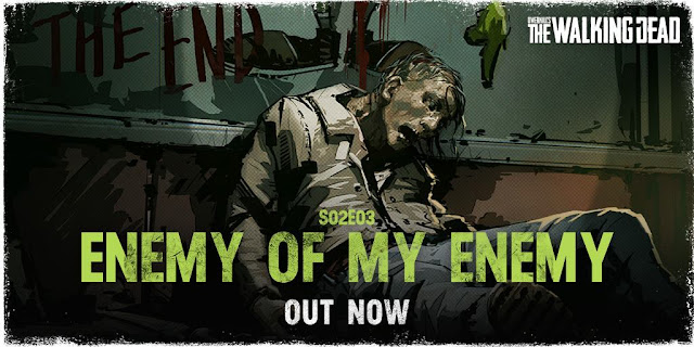 OVERKILL's The Walking Dead - S02E03 - Enemy of my enemy