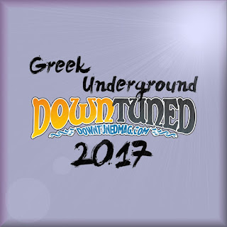 Greek Underground 2017 [-part 1-] Downtuned Magazine