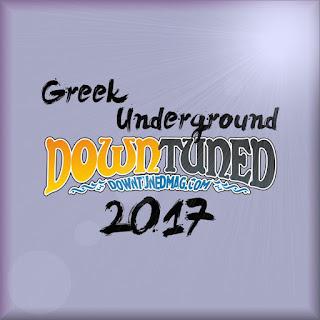 Greek Underground 2017 [-part 1-] Downtuned Magazine
