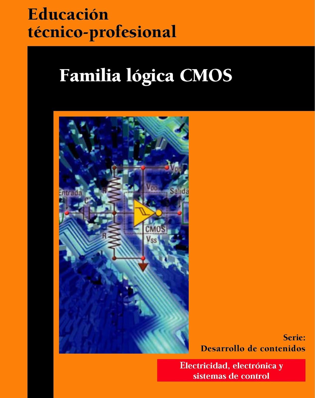 Familia lógica CMOS (Metal-óxido-semiconductor complementario)