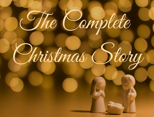 The Complete Christmas Story
