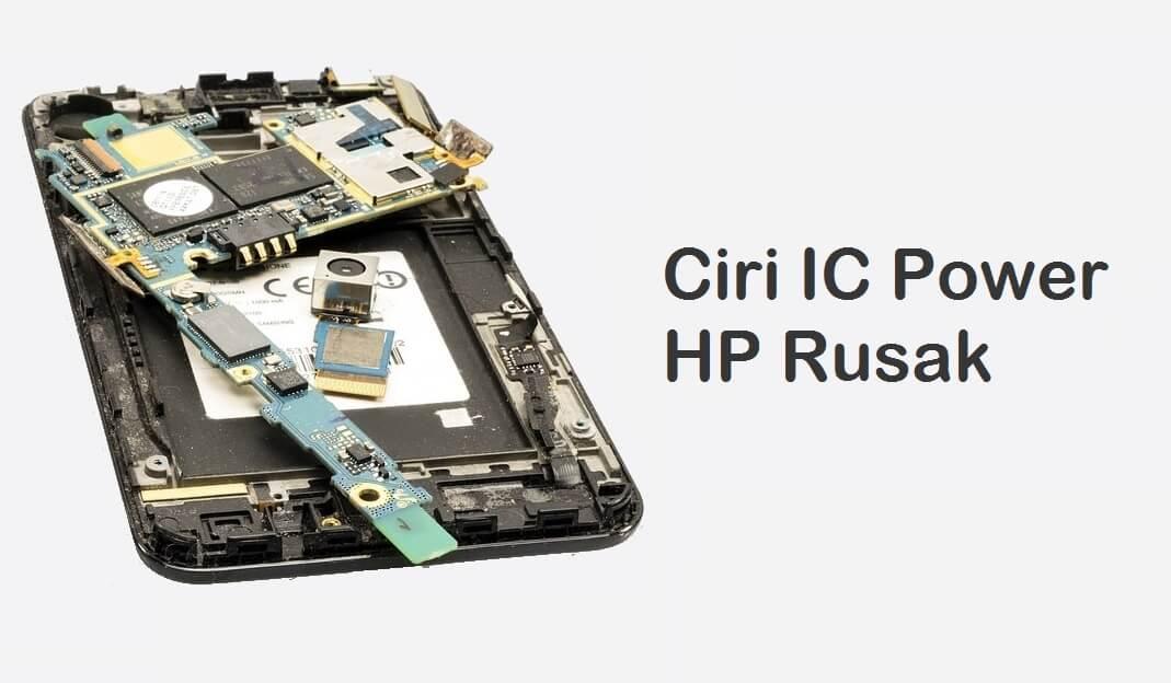 Ciri IC Power HP Rusak