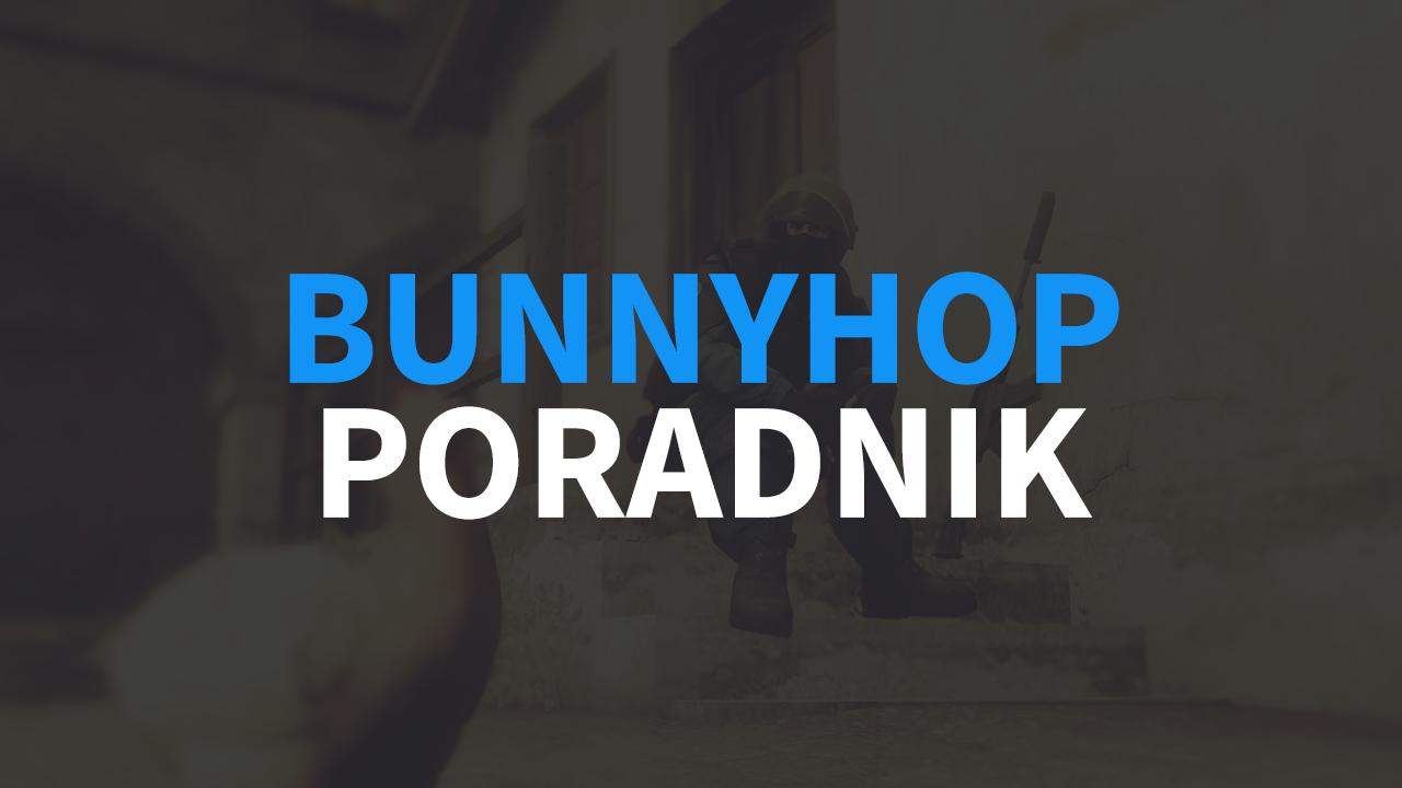 Poradnik Bunnyhop w CS:GO, komendy na Auto BH