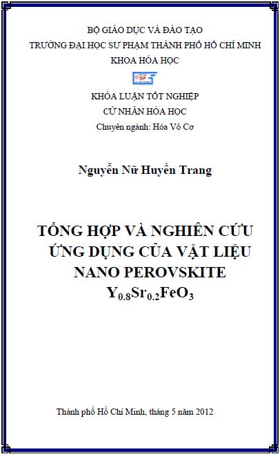 Tổng hợp và nghiên cứu ứng dụng của vật liệu Nano Perovskite Y0.8Sr0.2FeO3