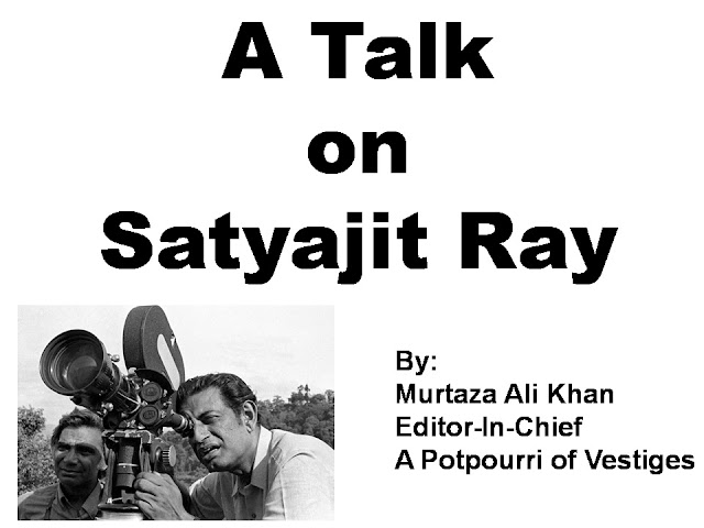 A Talk, Satyajit Ray, Film Critic Murtaza Ali Khan