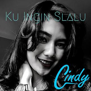 Cindy - Ku Ingin Slalu