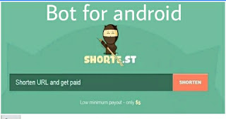 Shorte.st bot for android apk