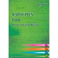 Kartezyen 10.Sınıf Fizik Konu Anlatım Kitabı (2017)