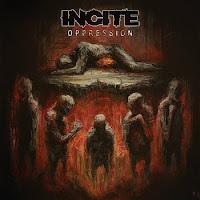 """Incite - """"Oppression"""""""