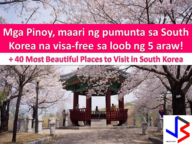 Filipinos to Benefit 5 Days Visa-Free Entry to South Korea starting May 2017
