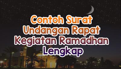Contoh Surat Undangan Rapat Kegiatan Ramadhan