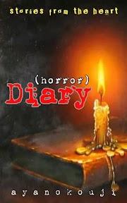 """[Bahas] cerita horor, yang terhoror """"(Horror) Diary"""", by ayanokouji"""