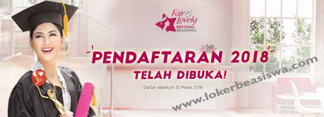 Beasiswa S1 Fair & Lovely 2018