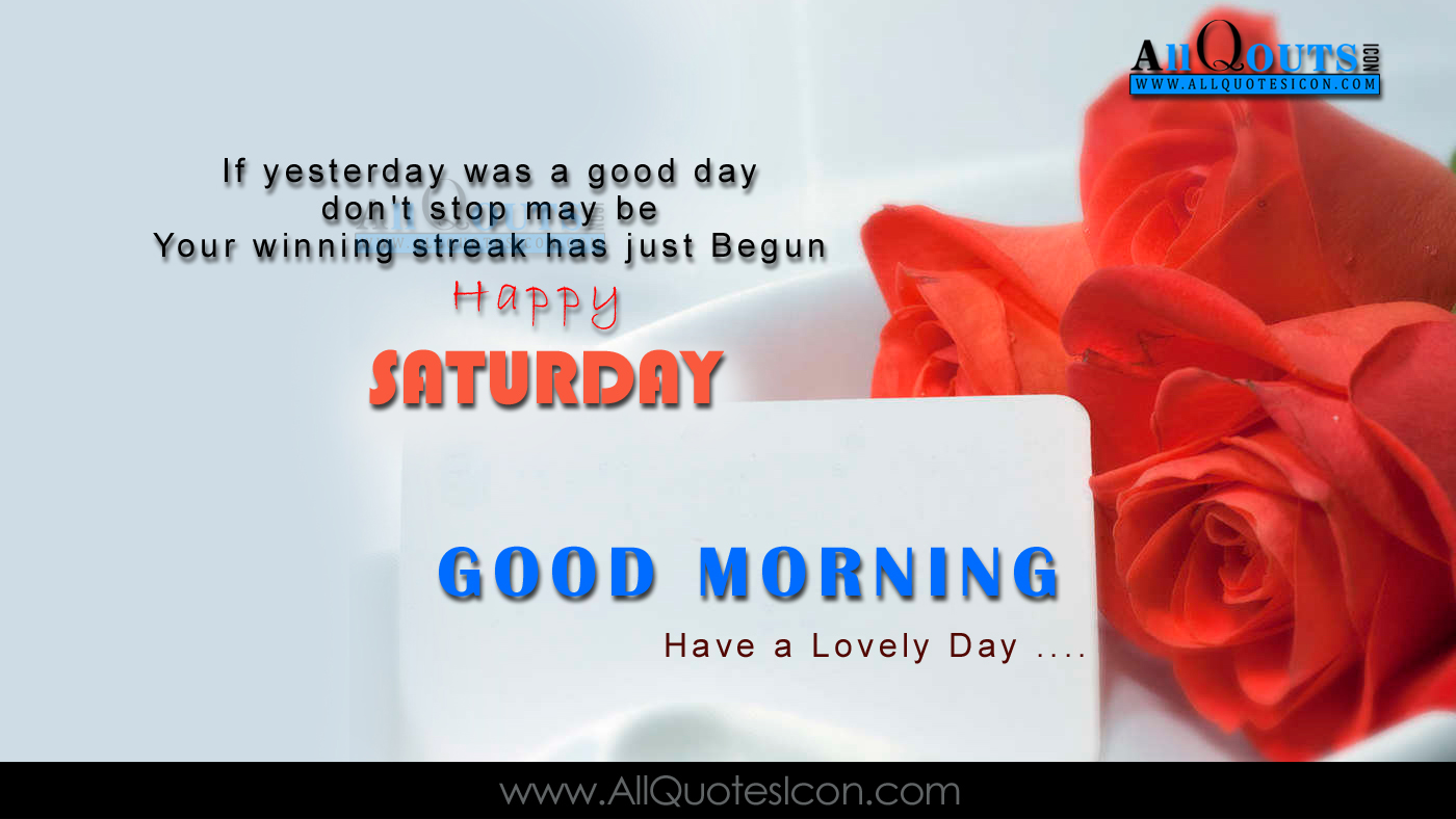 Good Morning Quotes Motivational In English : Happy saturday images best english good morning pictures