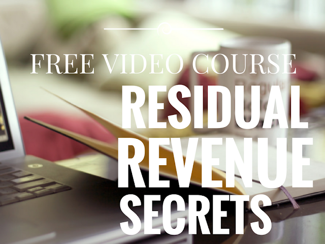 free video course residual revenue secrets