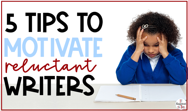 Find out several different strategies for motivating reluctant writers, including easy to implement activities!