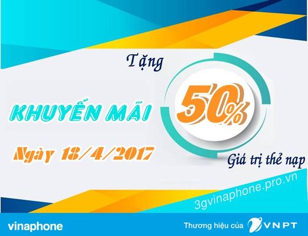 Vinaphone khuyến mãi 50% giá trị thẻ nạp cục bộ ngày 18/4 /2017