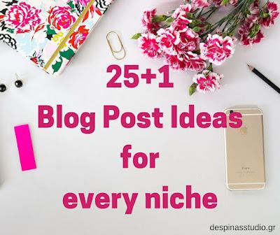 26 ιδέες για αναρτήσεις για κάθε blogger  από το Despina's Studio