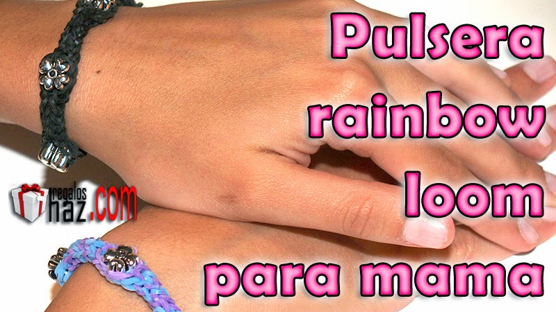Pulsera Rainbow Loom para mama - Diy - Bracelet for mom