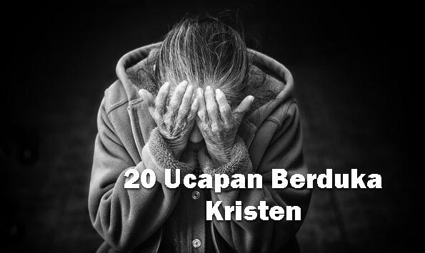 20 Kata Ucapan Berbelasungkawa Kristen Disertai Dengan Ayat Alkitabnya Yosefpedia Com