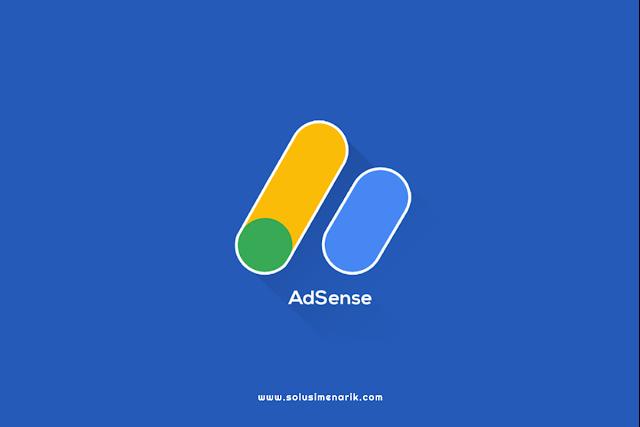 Cara Daftar Google Adsense Agar di Approve