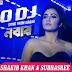 O DJ O DJ LYRICS - NABAB   Subhasree, Shakib Khan