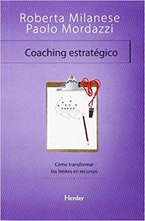 Coaching Estratégico. Cómo transformar los límites en recursos (Terapia Breve) Giorgio Nardone