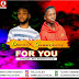 [Music] : FOR YOU - Dandy x Sammyjeezy