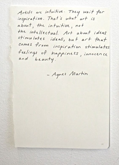 Handwritten Agnes Martin quote - found on Hello Lovely Studio