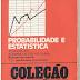 Probabilidade e Estatística - Murray R. Spiegel - Coleção Schaum