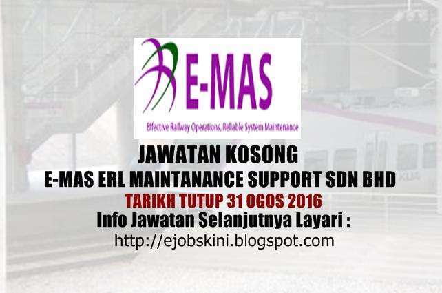 Jawatan Kosong E-Mas ERL Maintenance Support Sdn Bhd