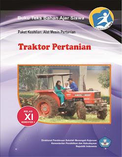 Download Buku Materi Traktor Pertanian Semester 3 SMK Kelas 11 Kurikulum 2013