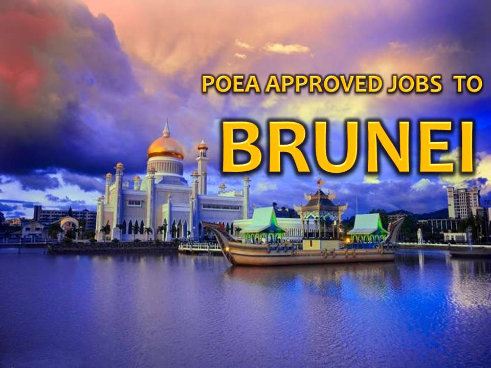 The following is job approved by POEA for deployment to BRUNEI DARUSSALAM. Job applicants may contact the recruitment agency assigned to inquire for further information or to apply online for the job.  We are not affiliated to any of these recruitment agencies.   As per POEA, there should be no placement fee for domestic workers and seafarers. For jobs that are not exempted on placement fee, the placement fee should not exceed the one month equivalent of salary offered for the job. We encourage job applicant to report to POEA any violation on this rule.