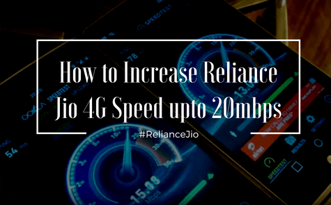 Awesome Tricks to increase Reliance Jio Speed upto 20mbps