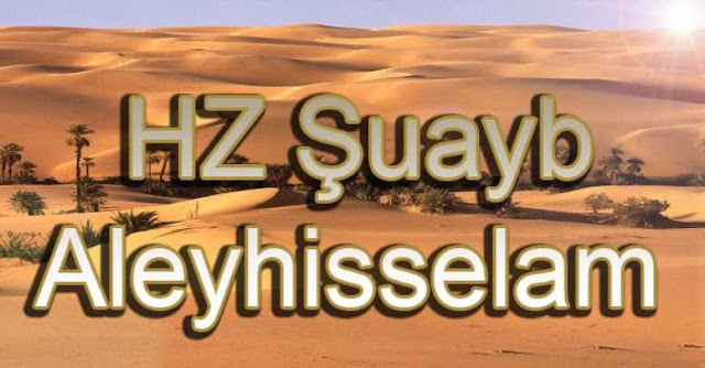 Hz. Şuayb Hayatı bilgi {featured}