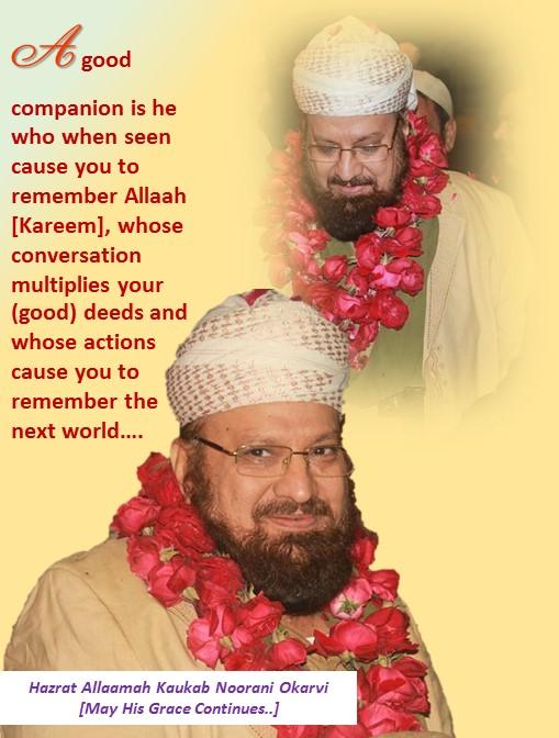 A Good Companionship & Hadith Mubaarak
