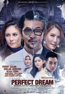 Film Perfect Dream 2017 di Bioskop