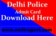 delhi-police-admit-card-download-for-constable-posts-www.emitragovt.com
