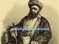 Apakah Waliullah Dan Orang-Orang Keramat Itu Benar-Benar Ada? Ini Jawabannya