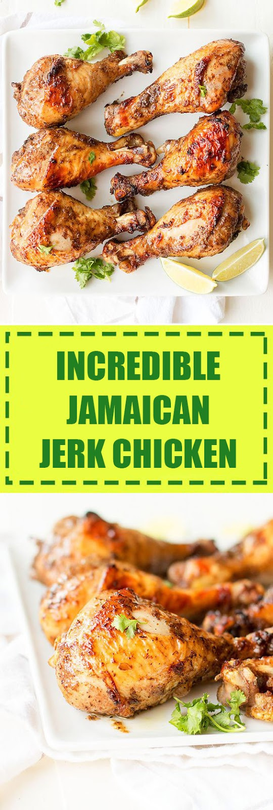 Incredible Jamaican Jerk Chicken