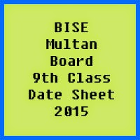9th Class Date Sheet 2017 BISE Multan Board